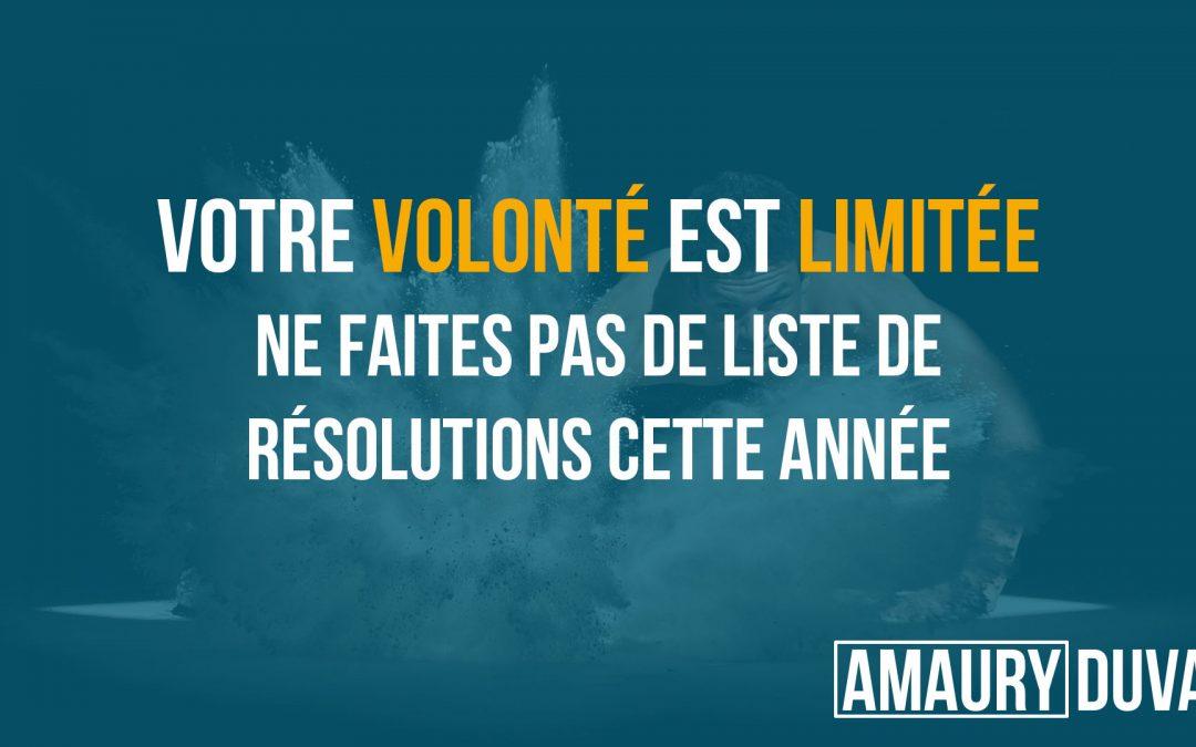 Votre volonté est limitée - Ne faites pas de liste de résolutions cette année (vignette)