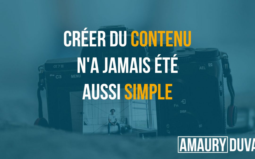 Créer du contenu n'a jamais été aussi simple