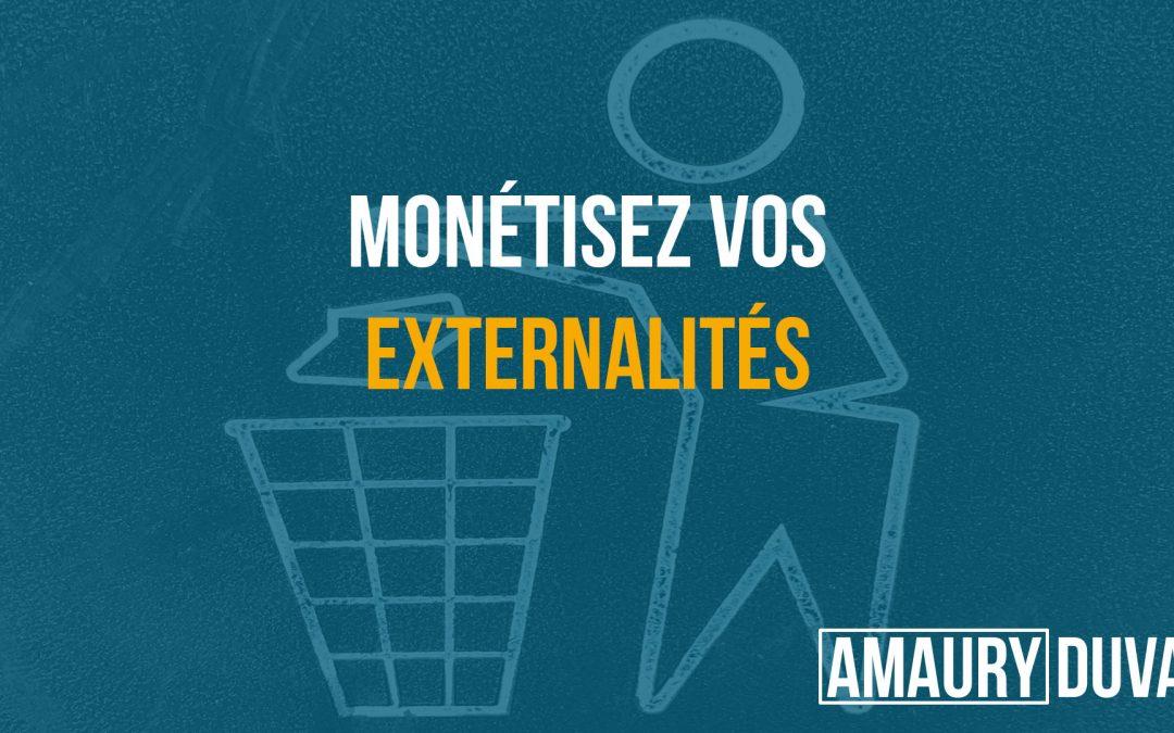 Monétisez vos externalités (vignette)
